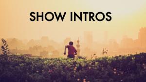 show intros